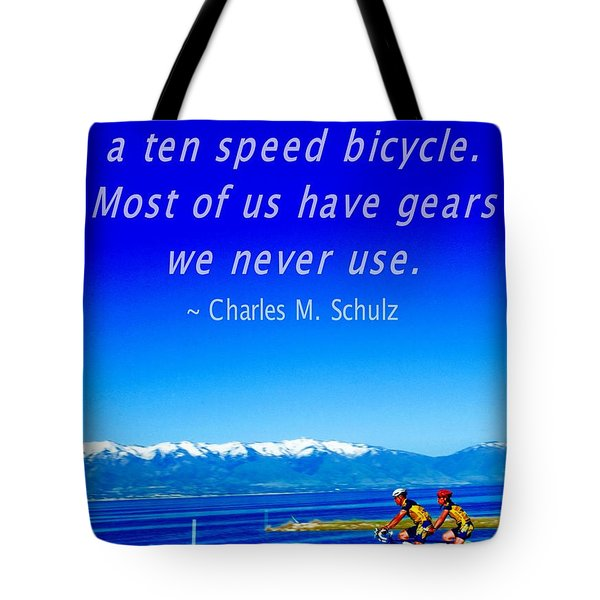 Bicycle Charles M Schulz Quote Tote Bag