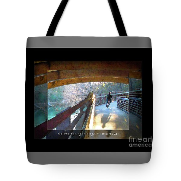 Birds Boaters And Bridges Of Barton Springs - Bridges One Greeting Card Poster V2 Tote Bag by Felipe Adan Lerma
