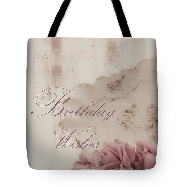 Birthday Wishes - Candles, Crystal And Roses Tote Bag by Sandra Foster
