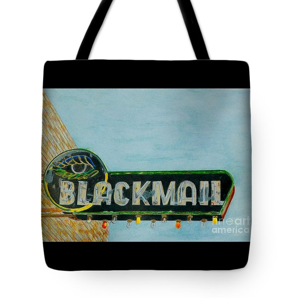 Blackmail Tote Bag