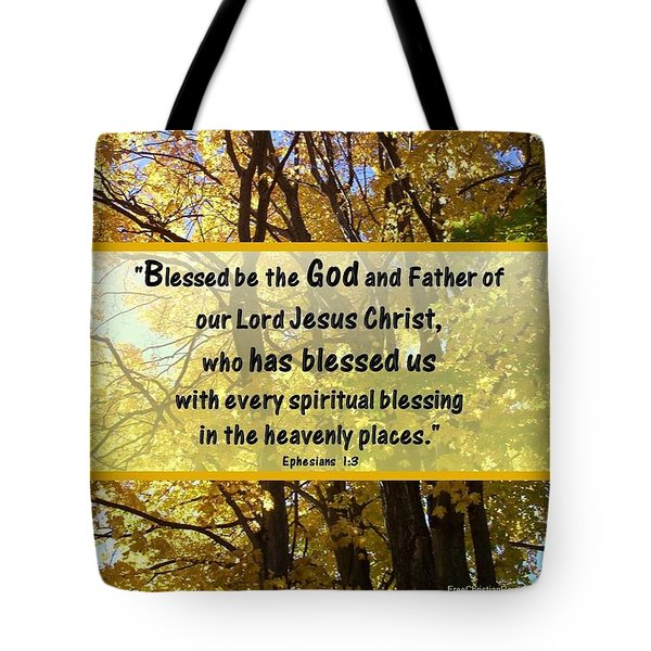 Tote Bag featuring the photograph Blessed Be God by Sonya Nancy Capling-Bacle