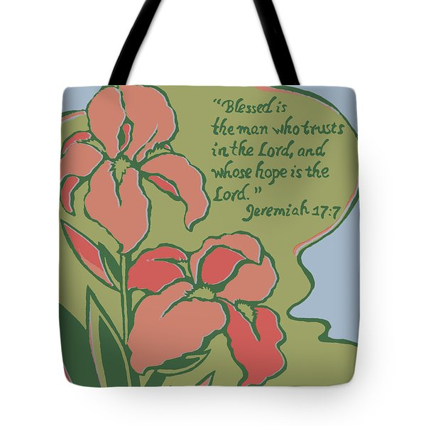 Blessed Is The Man Tote Bag