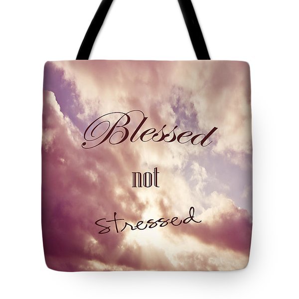 Blessed Not Stressed Tote Bag