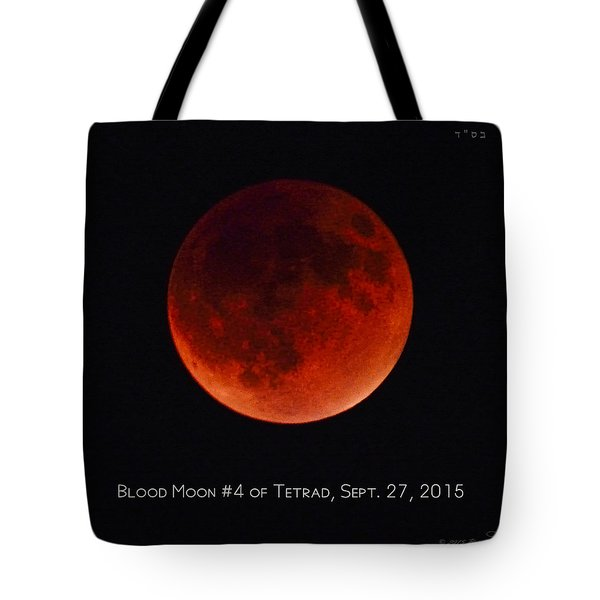 Blood Moon #4 Of Tetrad, Without Location Label Tote Bag