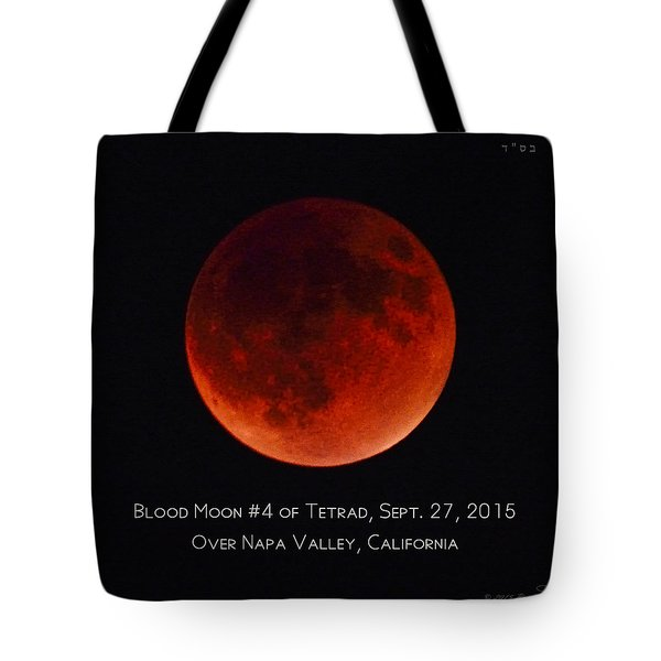 Blood Moon #4 Of 2014-2015 Tetrad Tote Bag