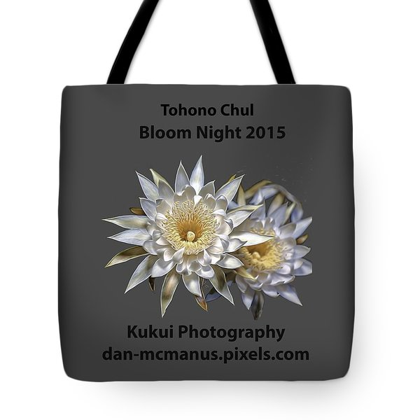 Tote Bag featuring the photograph Bloom Night T Shirt by Dan McManus