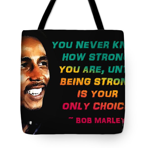 Bob Marley Quote Tote Bag by Mim White