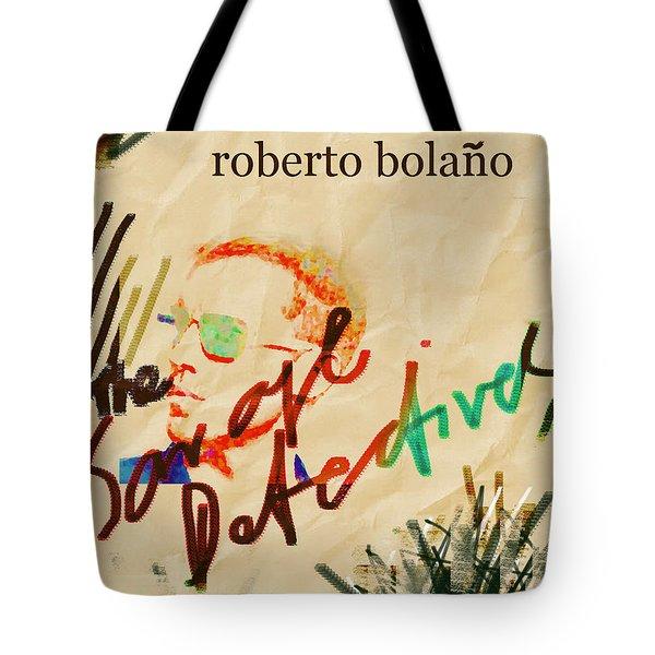 Bolano Savage Detectives Poster 2 Tote Bag