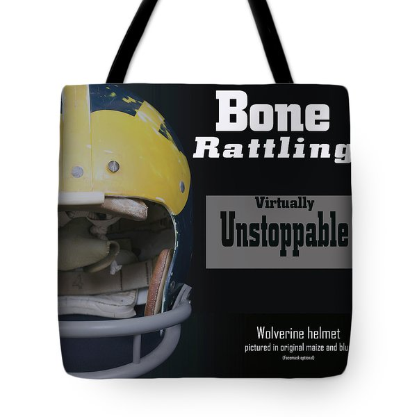 Bone Rattling Virtually Unstoppable Tote Bag
