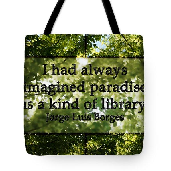 Books Are A Paradise Tote Bag