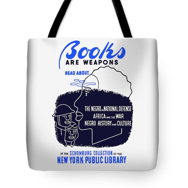 Tote Bag featuring the painting Books Are Weapons - Wpa by War Is Hell Store