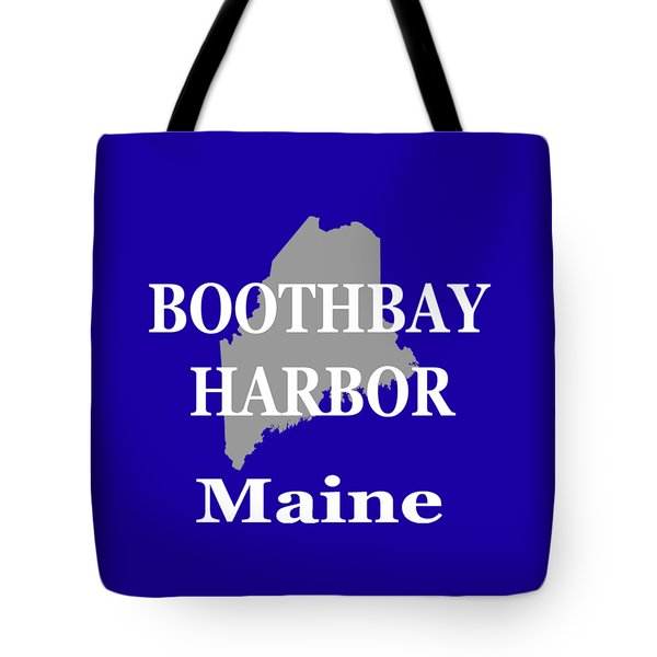 Tote Bag featuring the photograph Boothbay Harbor Maine State City And Town Pride  by Keith Webber Jr