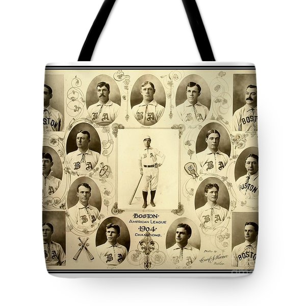 Tote Bag featuring the photograph Boston Red Sox A K A Boston Americans 1904 by Peter Gumaer Ogden Collection