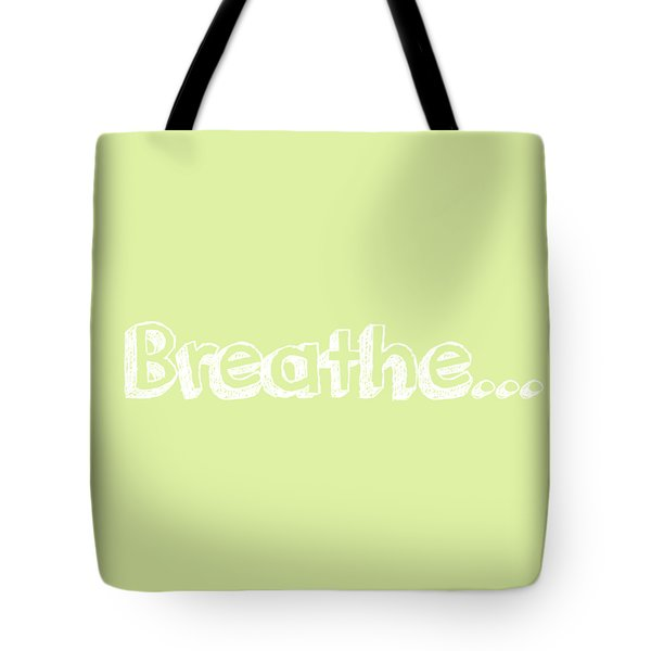 Breathe - Customizable Color Tote Bag