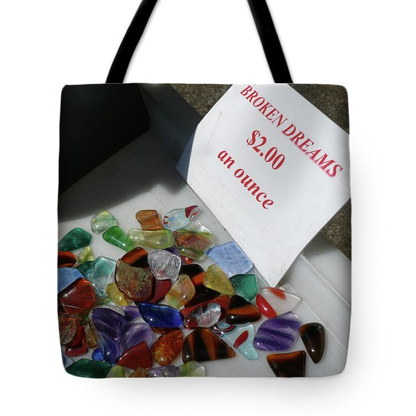 Broken Dreams For Sale Tote Bag