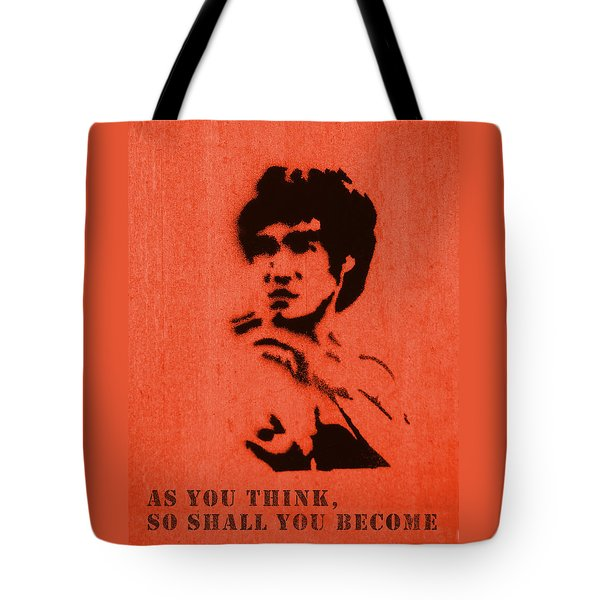 Bruce Lee - So Shall You Become Tote Bag by Richard Reeve