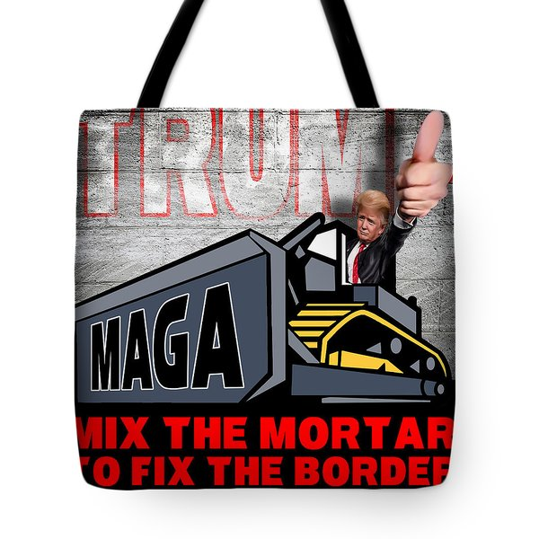 Tote Bag featuring the photograph Build The Wall by Don Olea