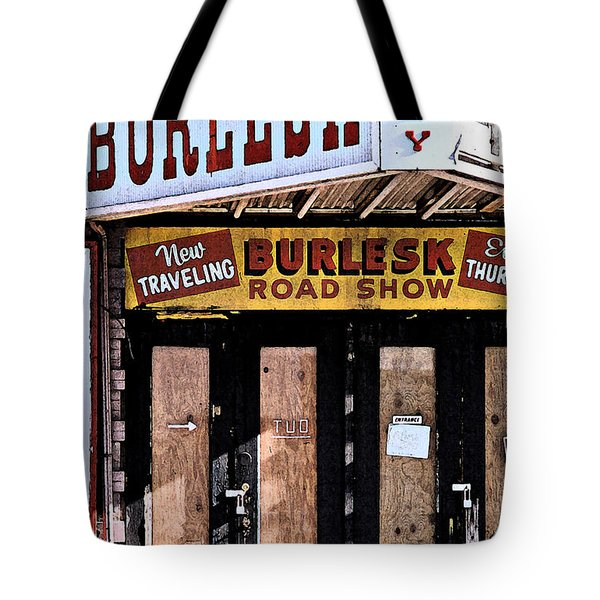 Tote Bag featuring the photograph Burlesk At The Folly by Jim Mathis