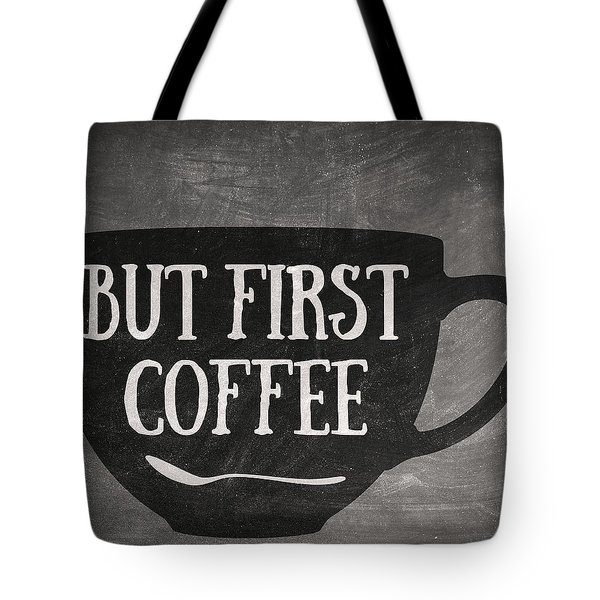 But First Coffee Tote Bag by Taylan Apukovska