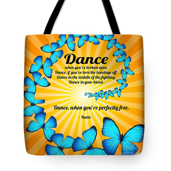 Butterfly Dance With Rumi Tote Bag by Ginny Gaura