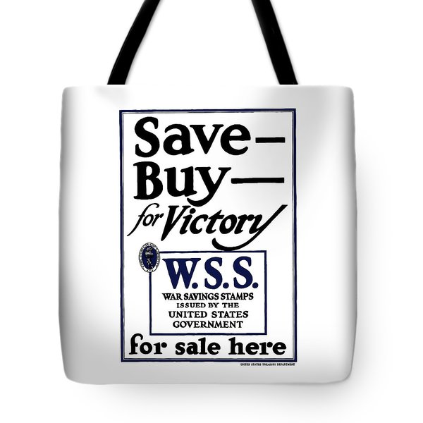 Buy For Victory Tote Bag