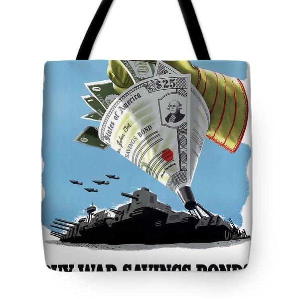 Buy War Savings Bonds Tote Bag