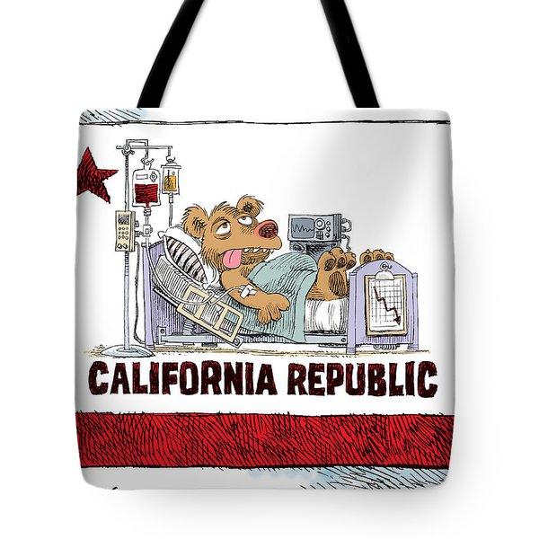 California Is Sick Tote Bag