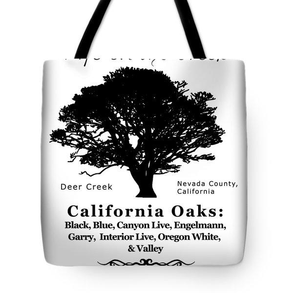 California Oak Trees - Black Text Tote Bag