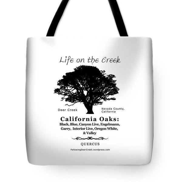 California Oak Trees - Black Text Tote Bag