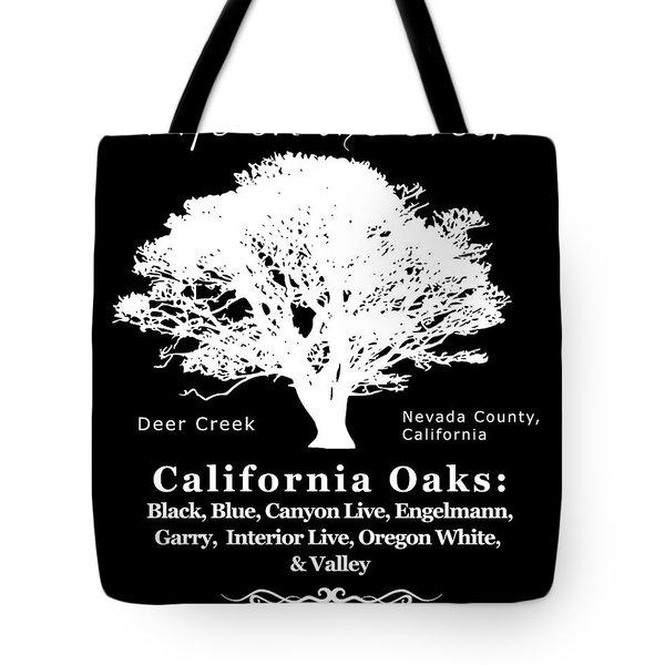 California Oak Trees - White Text Tote Bag