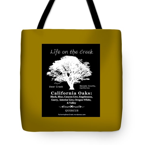 California Oak Trees - White Text Tote Bag