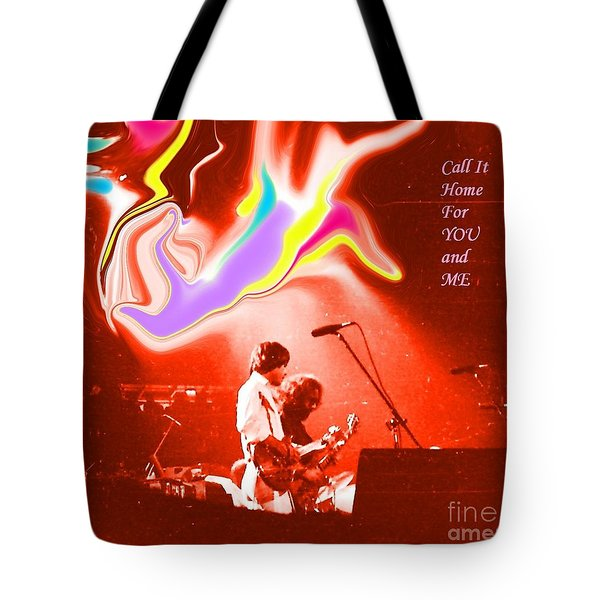 Grateful Dead - Call It Home For You And Me - Grateful Dead Tote Bag