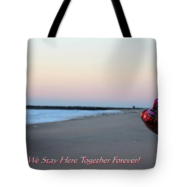 Can We Stay Here... Tote Bag