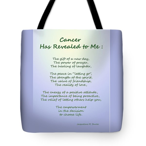 Cancer Has Revealed To Me Tote Bag