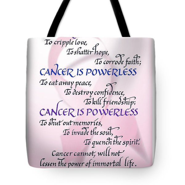 Cancer Is Powerless Tote Bag