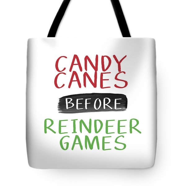 Candy Canes Before Reindeer Games- Art By Linda Woods Tote Bag