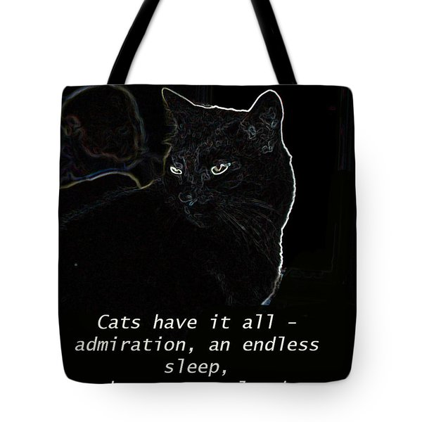 Cats Have It All Tote Bag
