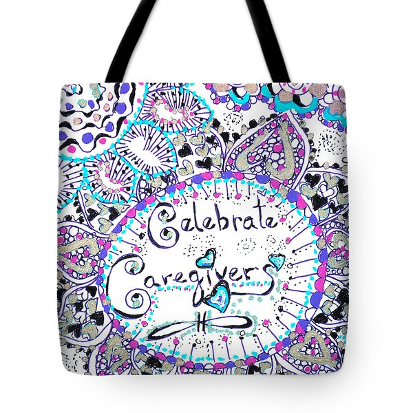 Tote Bag featuring the drawing Celebrate Caregivers by Carole Brecht
