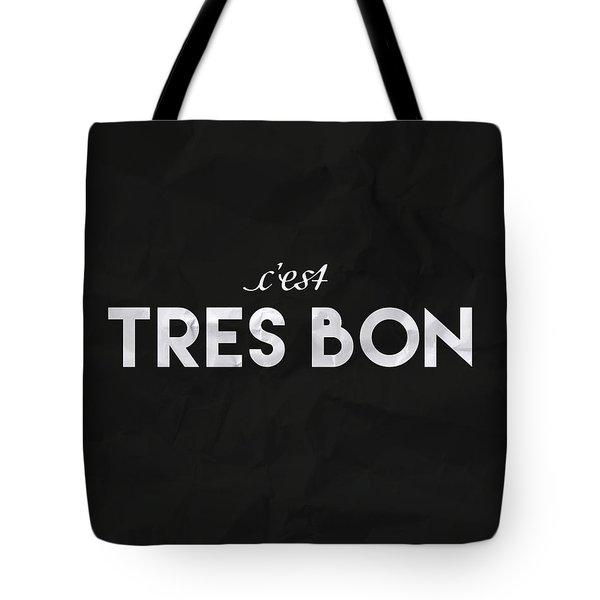 C'est Tres Bon Tote Bag