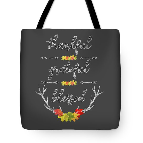 Tote Bag featuring the digital art Chalkboard Handwriting Thankful Grateful Blessed Fall Thanksgiving by Georgeta Blanaru