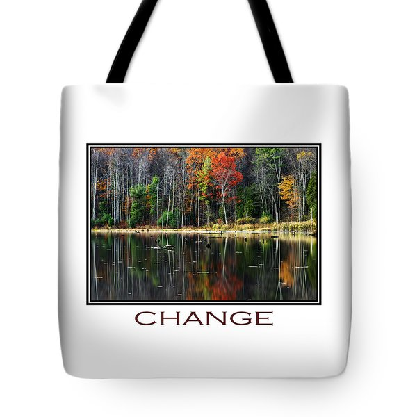 Change Inspirational Poster Art Tote Bag by Christina Rollo