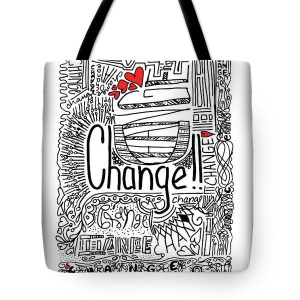 Tote Bag featuring the drawing Change - Motivational Drawing by Patricia Awapara
