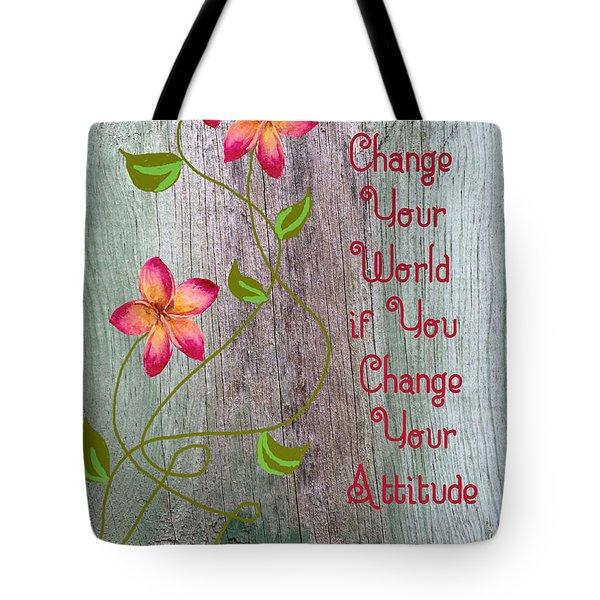Change Your World Tote Bag by Rosalie Scanlon
