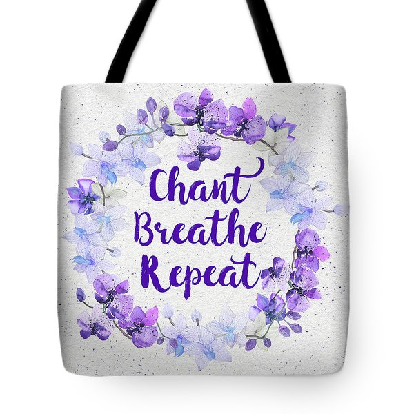 Tote Bag featuring the painting Chant, Breathe, Repeat by Tammy Wetzel