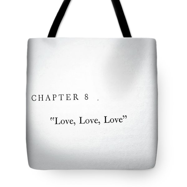 Tote Bag featuring the photograph Chapter 8 Love Love Love by Toni Hopper