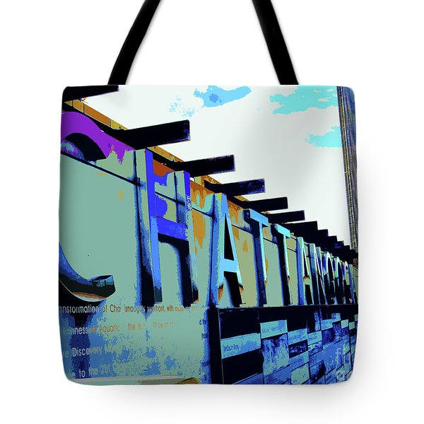 Chattanooga Tennessee Sign Tote Bag