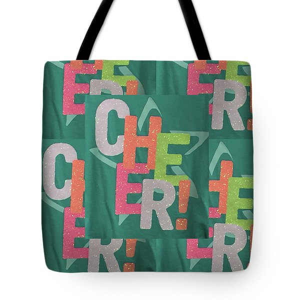 Tote Bag featuring the photograph Cheers Cheerful Text See On Tshirts Pillows Curtains Towels Duvet Covers Phones Christmas Holidays  by Navin Joshi