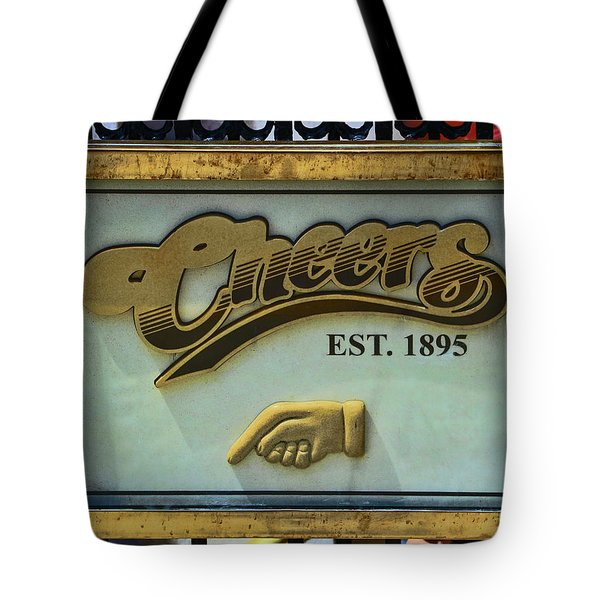 Cheers, Where Everybody  Knows Your Name - Boston      Tote Bag