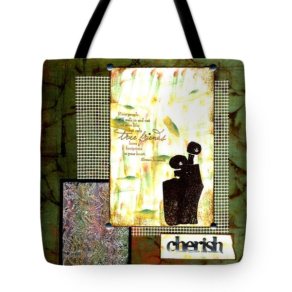Cherished Friends Tote Bag