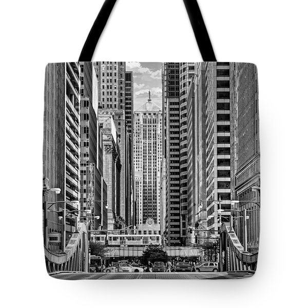 Tote Bag featuring the photograph Chicago Lasalle Street Black And White by Christopher Arndt